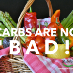 carbs, carbs are not bad
